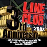 LINE CLUB 3rd Anniv. MIX CD Mixed By DJ YAZ