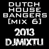 Dutch House Bangers! [Mix 6]