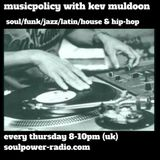 musicpolicy with kev muldoon 11/01/18 soulpower-radio.com