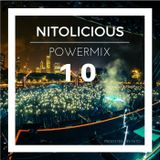 Nitolicious Vol 10 Special // Powermix by Nito 24.04.16