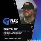 Danny Blaze Radio Show on Flex 101.4fm 16th July 2018