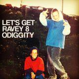 Odiggity - Let's Get Ravey Vol. 8