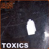 The Underground Project Episode IV Mixed by Toxics