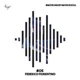Federico Fiorentino // Tgò Move Ur Body Move Ur Soul // Podcast #05