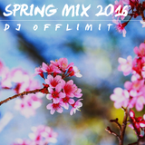 DJ OFFLIMIT - SPRING MIX 2016