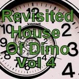 Revisited House Of Dimo  Vol 4