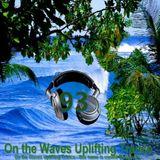 UPLIFTING TRANCE - On the Waves Uplifting Trance XCIII.