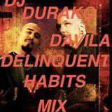 DJ DURAKO DAVILA-DELINQUENT HABITS MIX