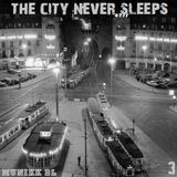 The City Never Sleeps 2017 Vol 3