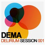 Dema - Delirium Session - Episode 1