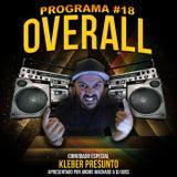 Programa OVERALL #18 part. Kleber Presunto - Abril 2017