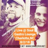 Vonfunkhauser (Kolour Recordings) & Steve Howerton-Live @ Soul Gastro Lounge (Charlotte, NC 8/2/18)