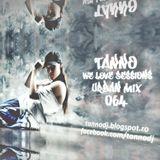 TANNO - We Love Sessions #064 (Urban Mix)