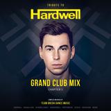 TRIBUTE TO HARDWELL - Grand Club Mix