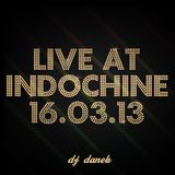 Live at IndoChine 16.03.2013