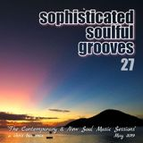 Sophisticated Soulful Grooves Volume 27 (May 2019)