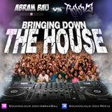 Bringing Down The House - Abram Bau & Reevz