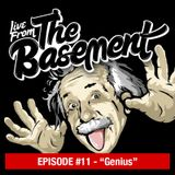 Live From The Basement: Genius | Episode 11