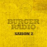 BURGER RADIO - SAISON 2 EPISODE 1