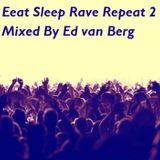 Eat Sleep Rave Repeat 2