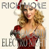 RICH MORE: BACARDI® ELECTRONIGHT 21/12/2013