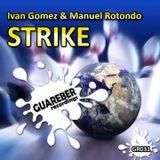 Ivan Gomez & Manuel Rotondo - Strike (Nacho Chapado Remix)