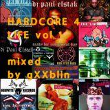 Hardcore 4 Life vol 1 Mixed By Gxxblin