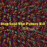 Step Into The Future 2.0 (Deja VU Edit)