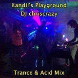 Kandii's Playground Trance & Acid Mix