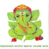 Radiopanic Mystic Groove Volume Nove