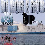 DJ Rob E Rob - Turn Up Turn Up (The Love Boat Mix)