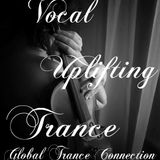 Vocal Uplifting Trance ( global trance connection)