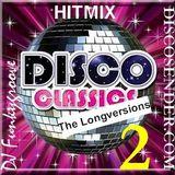 DJ Funkygroove Disco classics the longversions 2