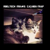 NOELTECH MIX#2: Cat-Box-Trap