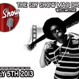 The Sly Show: Mac Dre