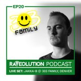 Raveolution Podcast Episode 20 Live Set; Jakka-B @ 303 Family, Denver