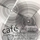 Café 2.2.2020 (desky Teepee, Katarína Máliková, Prago Union,..., čtení J.Topol- Citlivý člověk k.16)