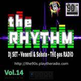 The 90's Radio - THE RHYTHM #14 (17-01-2015)