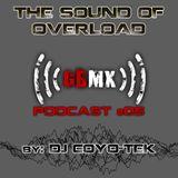 The Sound Of Overload - Gabbermex Podcast #05