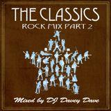 The Classics: Rock Mix Part 2