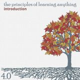 410: The Principles of Learning Anything - Series Introduction