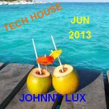 Johnny Lux - Tech House Jun 2013