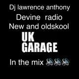 dj lawrence anthony divine radio show 16/03/17
