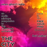 NEON GHOST RADIO: Free Your Mind