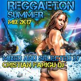 Cristian Farigu Dj - Raggaeton Summer Mix 2K17