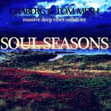 Graberg & Tom Mesh - Soul Seasons [massive deep vibes collab set (August 2018)]