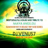 GLOBAL INFLUENCES PRESENTS ROAD TRIP MIX SERIES : tribute MIX to Maya Angelou