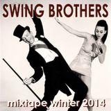 * Swing Brothers * Mixtape * Winter 2014 *