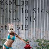 dive in sick tunes mix