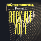DJ PROPER IN THE MIX - ROCK ALT VOL 1
